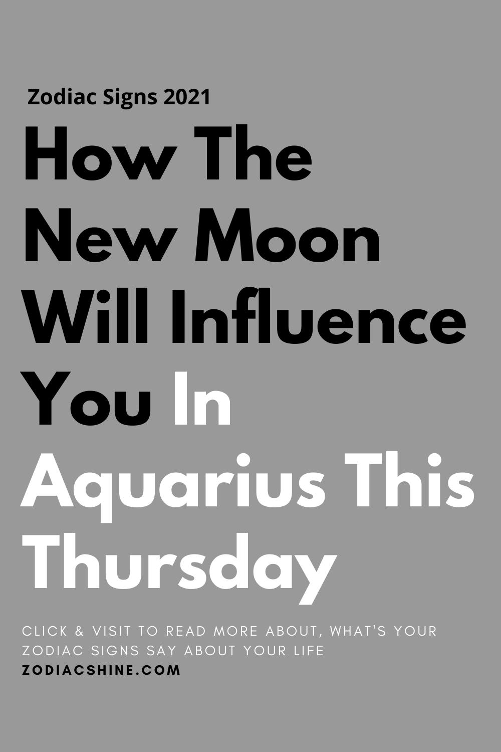 How The New Moon Will Influence You In Aquarius This Thursday
