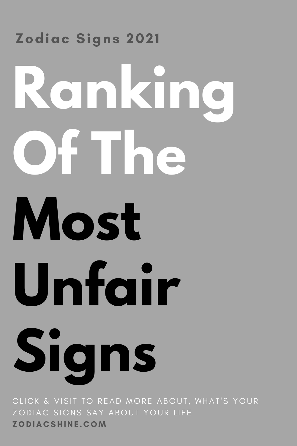 Ranking Of The Most Unfair Signs