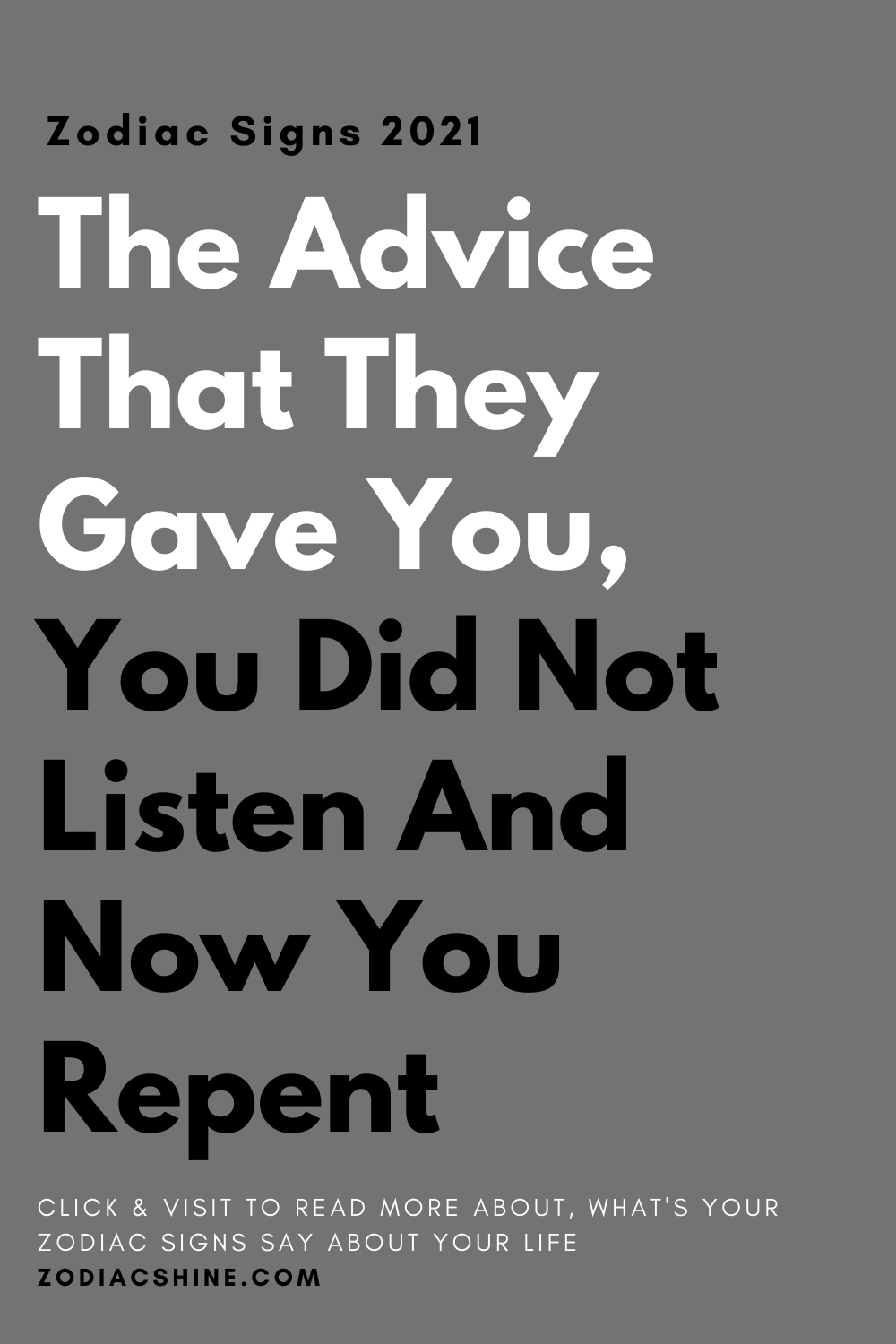 The Advice That They Gave You, You Did Not Listen And Now You Repent