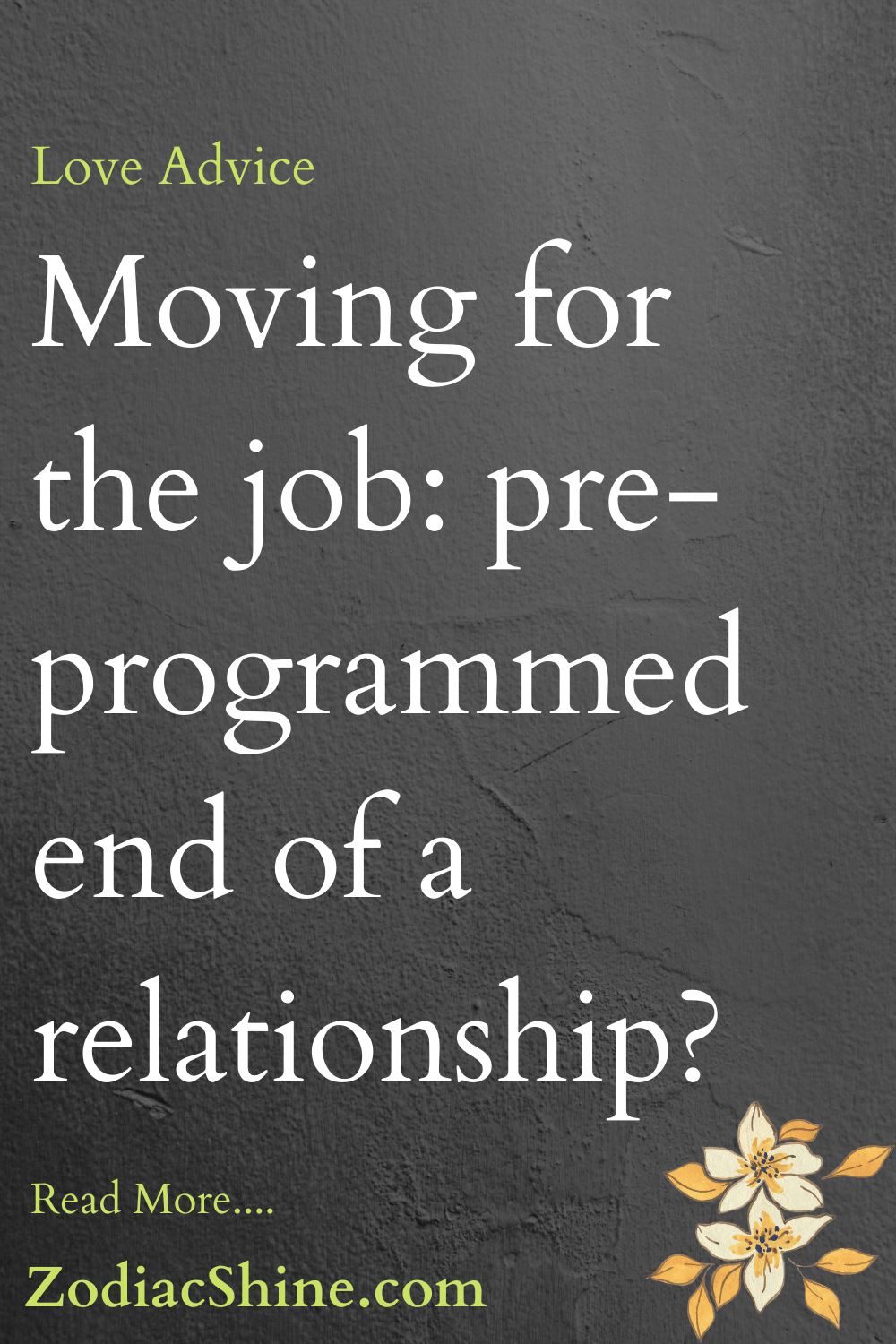 Moving for the job: pre-programmed end of a relationship?