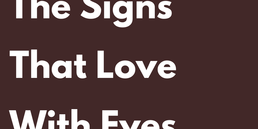 Ranking Of The Signs That Love With Eyes Closed