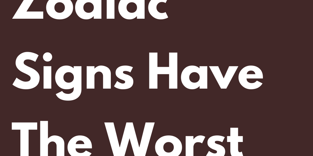 These Zodiac Signs Have The Worst June
