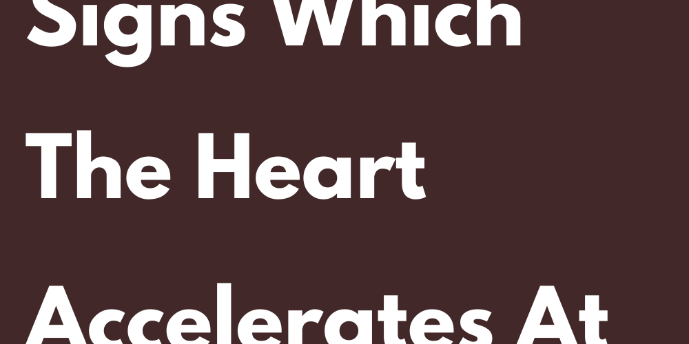 Ranking Of The Signs Which The Heart Accelerates At First Sight