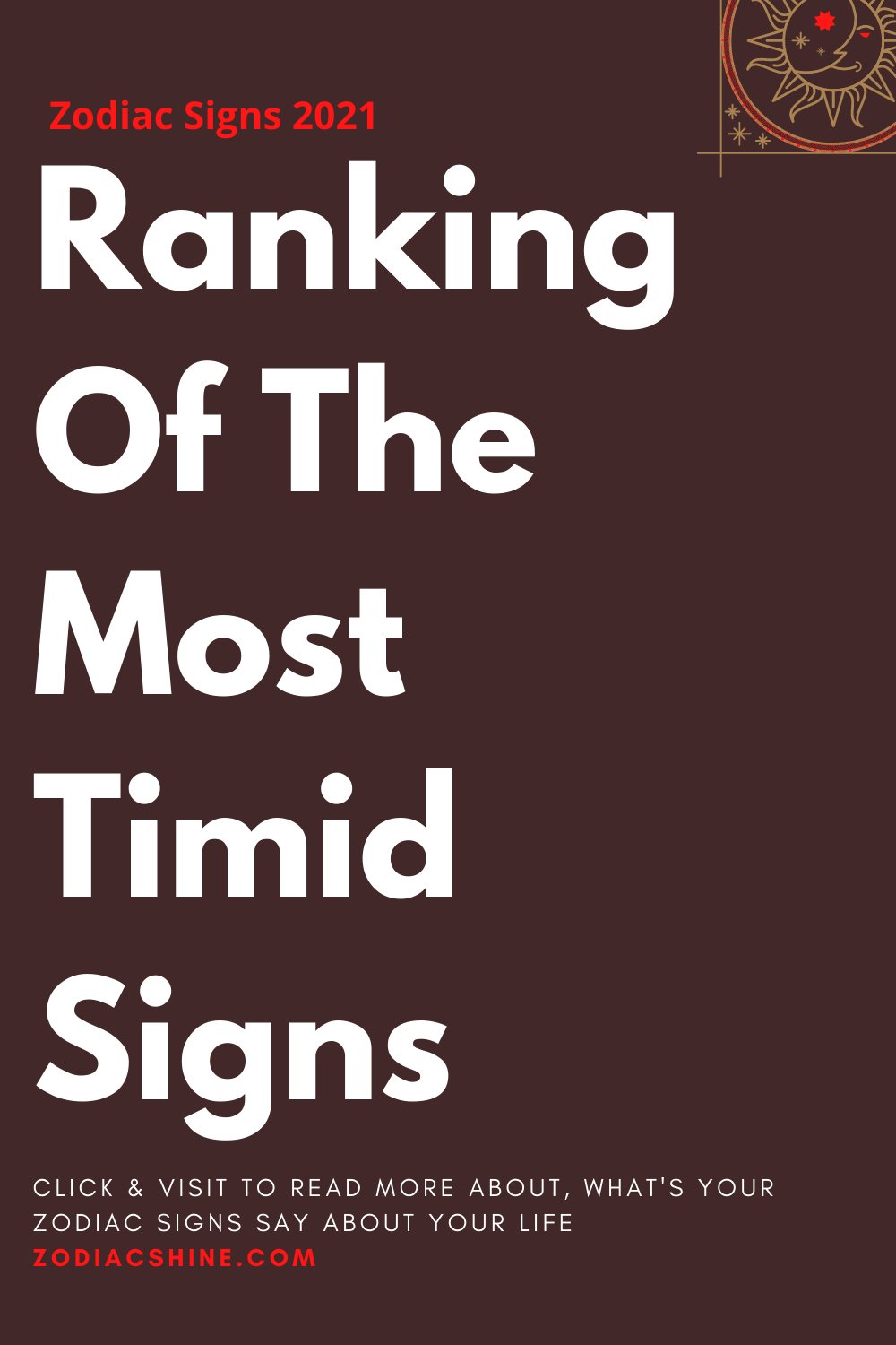 Ranking Of The Most Timid Signs