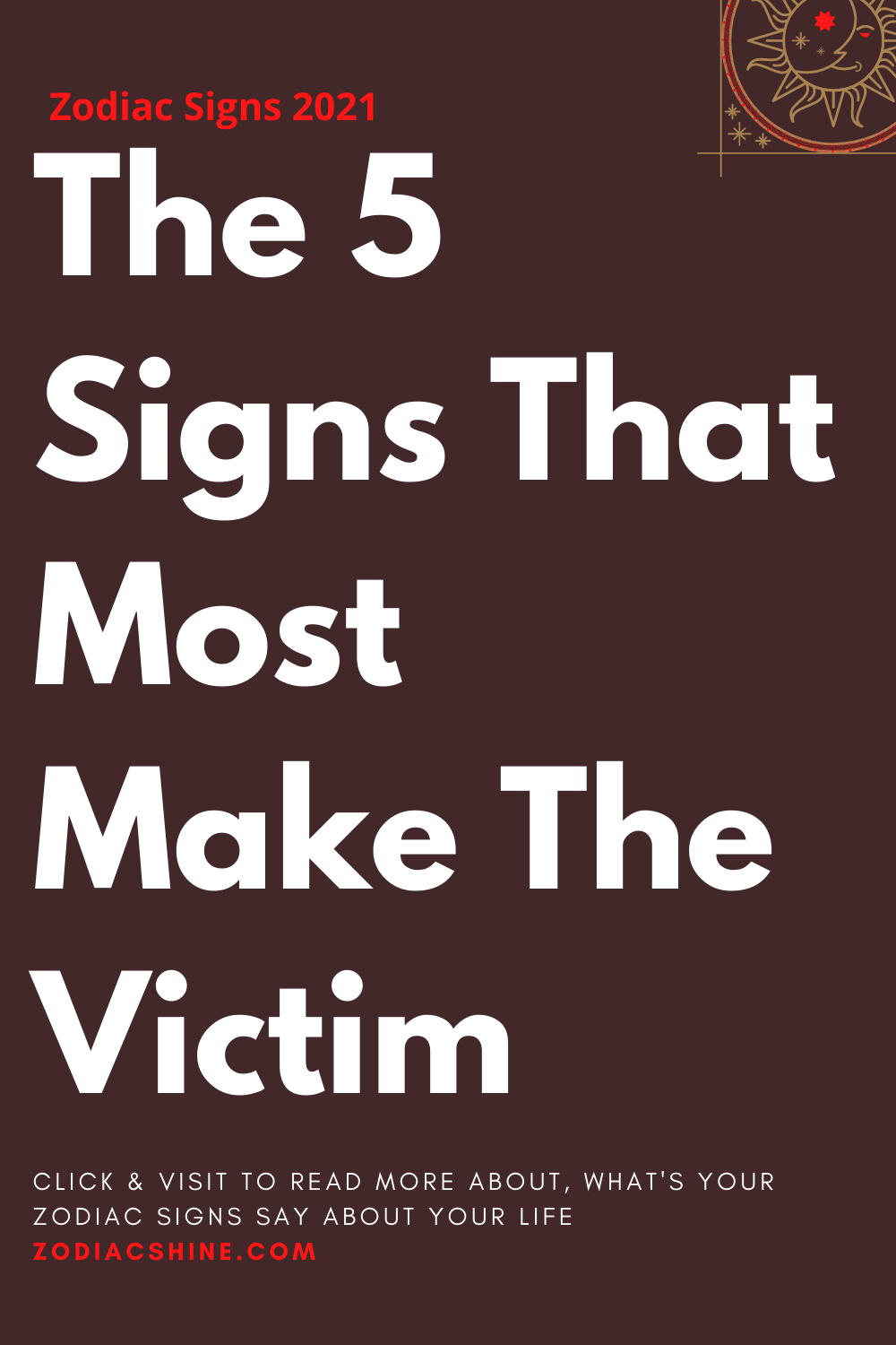 The 5 Signs That Most Make The Victim