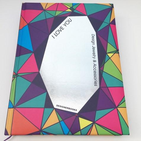 I love you - Design Jewelry & Accessories DESIGNERBOOKS ISBN: 978-988-12231-4-2
