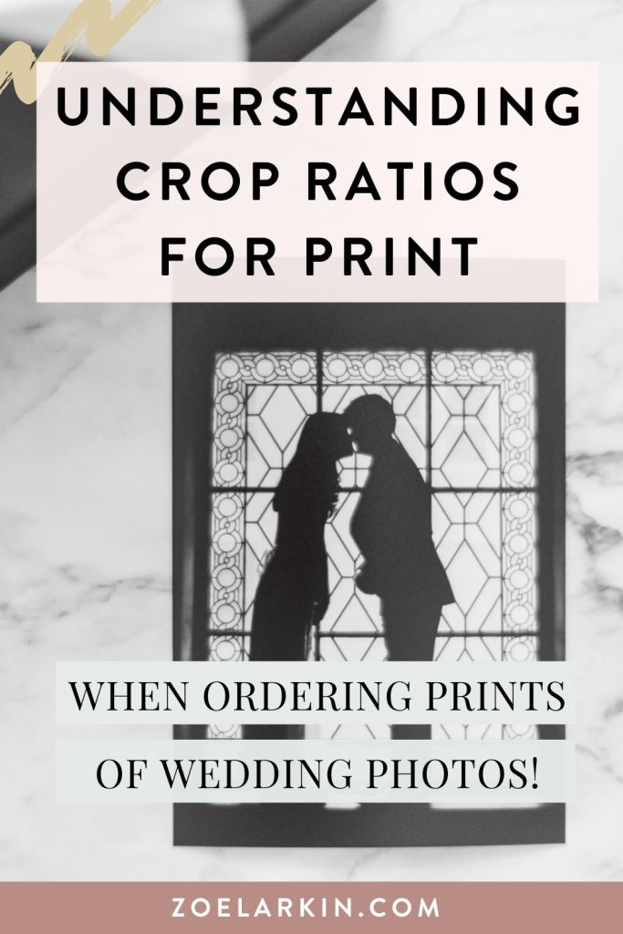 Understanding crop ratios for print! When you come to print your wedding photos, you'll be face with an alarming range of print sizes and crop or aspect ratios that may require you to crop or alter your wedding photos from the original ratio. This guide helps you understand what happens when you must crop a photo, and helps you choose which ratios may be the better choices. Print your wedding photos and enjoy for a lifetime! #weddingphotography #photoprinting #cropratios | Zoe Larkin Photography