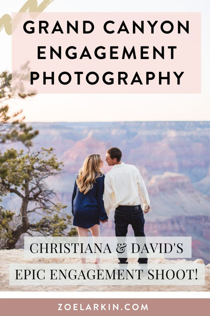 A stunning sunset shoot at the Grand Canyon National Park in Arizona. This was a really special shoot that meant so much to the engaged couple, Christiana and David. Looking for some inspo for an epic engagement shoot or even ideas for your proposal? Look no further than this amazing shoot in one of the most beautiful places in the United States! | #epicengagement #engagementinspo #engagementphotos #grandcanyon | Zoe Larkin Photography