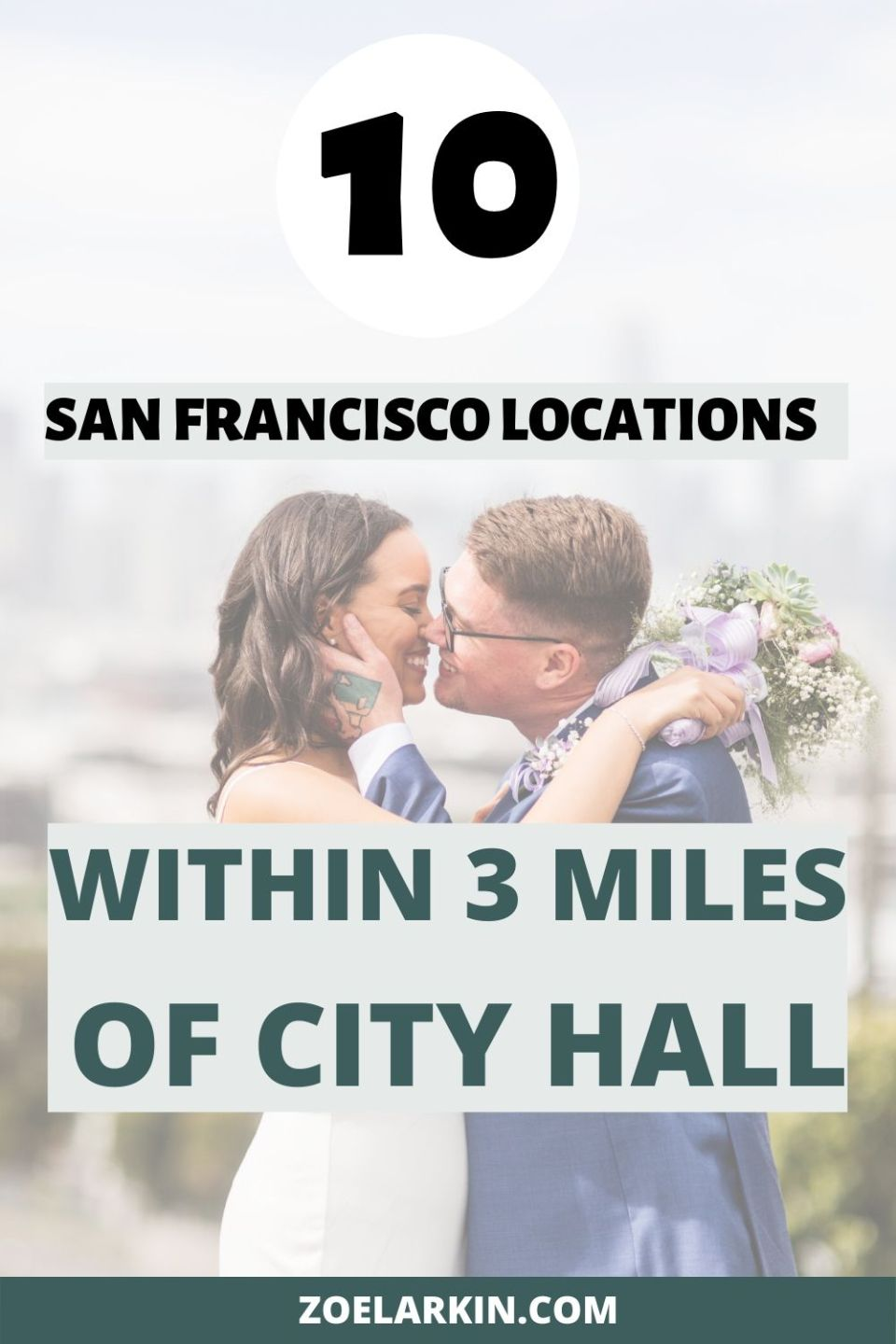 Figuring out where to visit after your San Francisco City Hall wedding for sweet photos of you newlyweds? I've curated a selection of 10 super pretty places that are less than 3 miles from San Francisco City Hall! #cityhall #sfcityhall | Zoe Larkin Photography