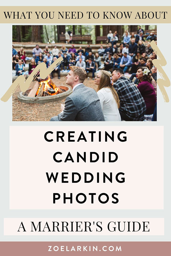 What is candid wedding photography and how can you get the most out of your wedding day experience? Candid photos are the photographer's job but there are 7 actionable steps you can take to ensure the very best candid wedding photos on your wedding day. The key is to live in the moment and forget the photographer is even there. I know it's easier said than done, but building relationship of trust leads to the best photos! #candidweddingphotography #weddingphotography | Zoe Larkin Photography