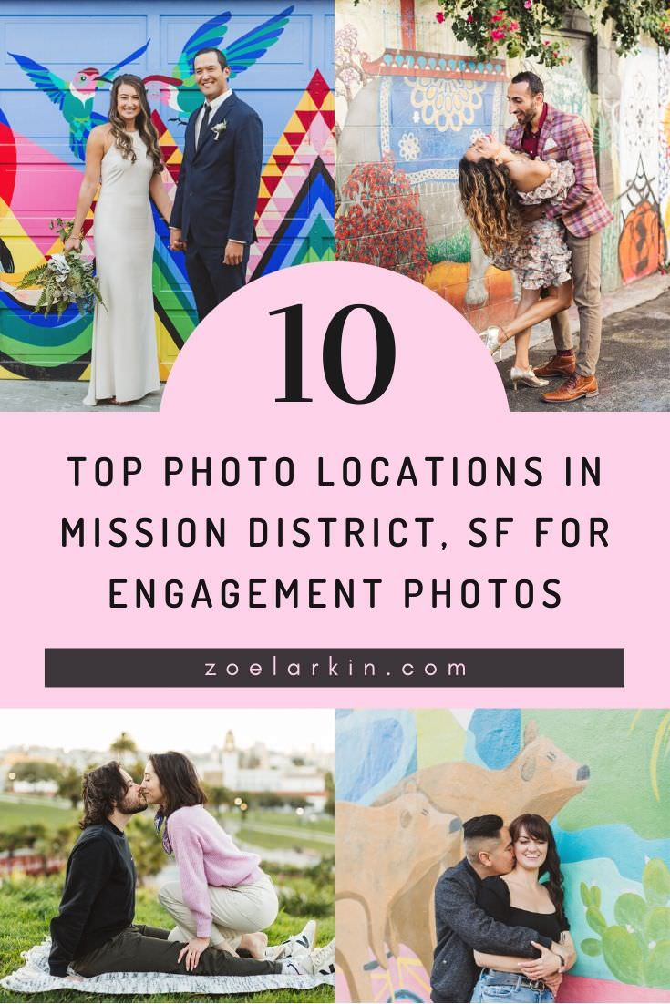 10 TOP photo locations in Mission District, SF for engagement photos! Get our exclusive list of the BEST murals, street art and other picturesque Mission District locations for your San Francisco engagement or wedding photo shoot. Planning the locations to shoot helps get the mural and street art that compliments your style as a couple, creating the most beautiful backdrop for your urban Bay Area engagement session. #engagementphotography #sanfrancisco #missiondistrict | Zoe Larkin Photography