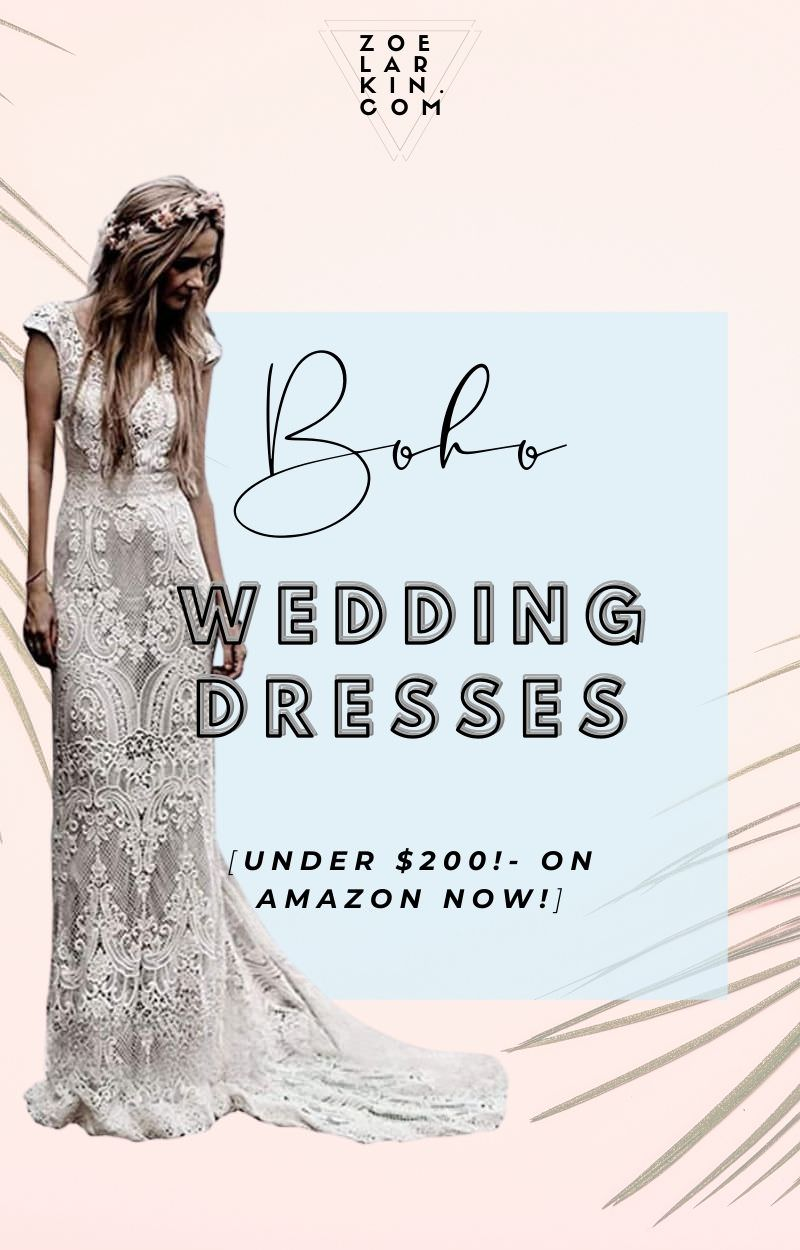 Looking for a beautiful boho wedding dress? I've curated a selection of 20 absolutely stunning bohemian-inspired dresses available on Amazon - all under $200! Whether you are getting married on the beach or the forest, an elopement in the mountains or casual city wedding if you love the boho vibe you are going to find oodles of inspo for your boho wedding! You'd never believe how sweet these affordable wedding dresses are - available in 2021. #bohowedding #weddingdresses | zoelarkin.com