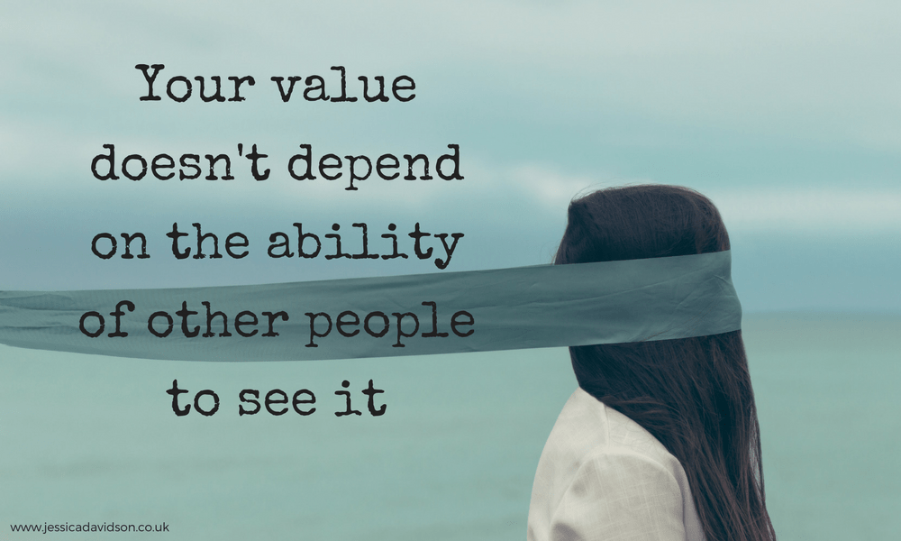 You Are Valuable…