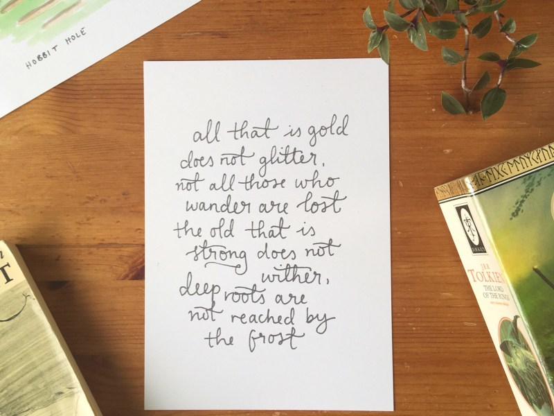 All that is gold Handlettered LOTR Print