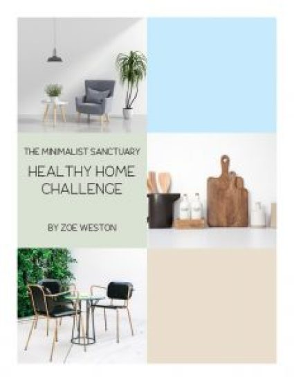 The Minimalist Sanctuary Healthy Home Challenge