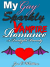My Gay Sparkly Vampire Romance