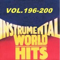 World Instrumental Hits vol.196-200 (final) and vol.186-190