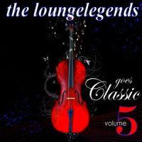 LoungeLegends goes Classic vol.5