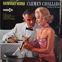 Carmen Cavallaro - Swinging Easy (1962)