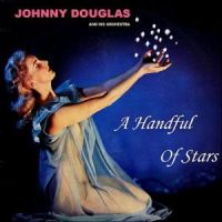 Johnny Douglas - A Handful of Stars (1955)