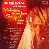 Alfred Hause - Melodien Zwischen Tag und Traum