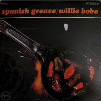 Willie Bobo - Spanish Grease (1994)