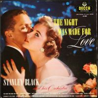 Stanley Black - The Night Was Made For Love (1957)
