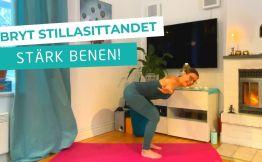Pias yogatips - stärk benen och få igång blodcirkulation med den här videon
