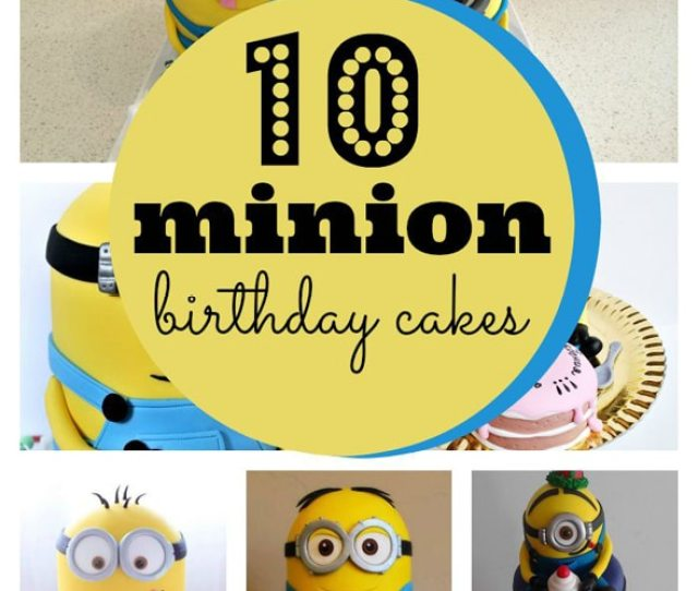 Amazing Minion Birthday Cakes Pretty My Party