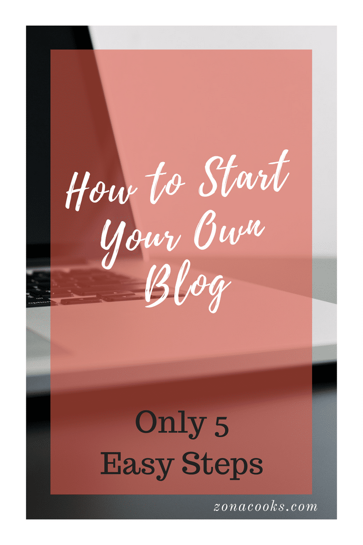 How to Start your own Blog - Only 5 Easy Steps