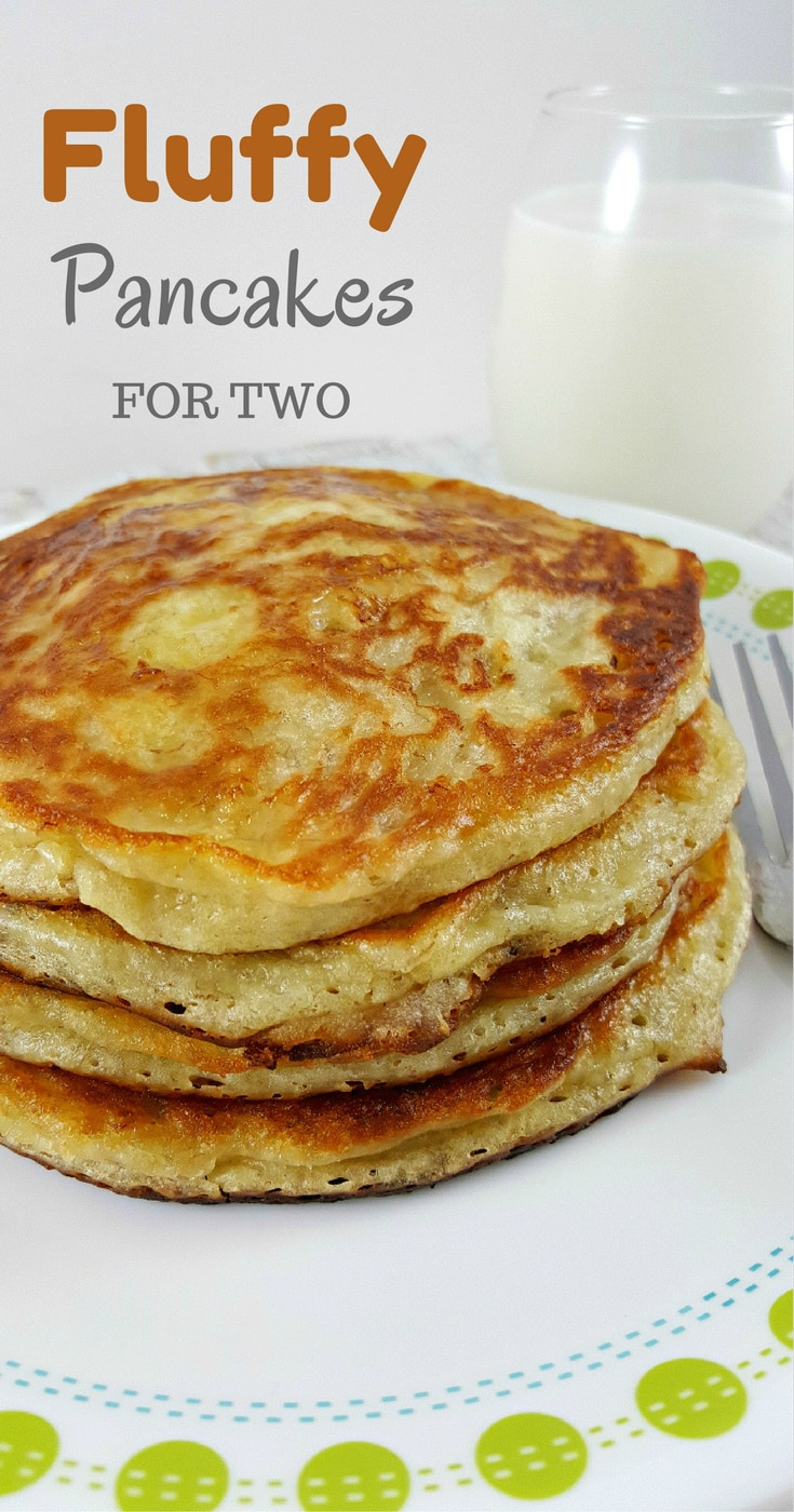 Fluffy Pancakes for Two - the fluffy, warm goodness will satisfy your early morning cravings! Perfect small batch breakfast, lunch, or dinner for two.