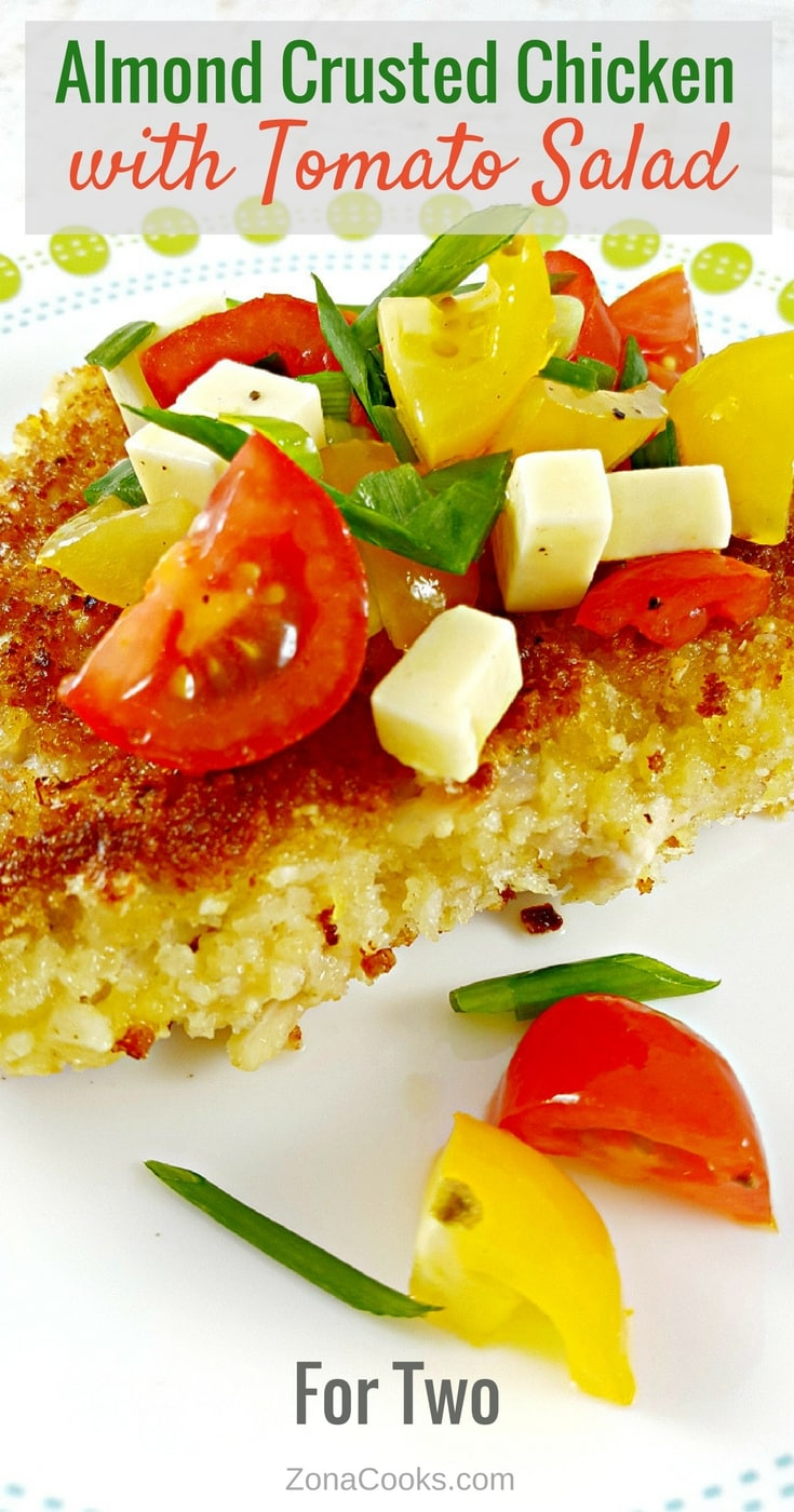 Almond Crusted Chicken with Tomato Salad for Two - This almond-crusted chicken with fresh tomato salad is a fast and easy weeknight meal and is also elegant enough for a romantic date night dinner, or lunch for two. This dish is delicious and quick to prepare and ready in just 15 minutes.