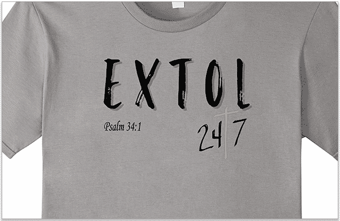 Extol 24/7 Psalm 34:1 Christian Faith Shirt - makes a great gift idea!