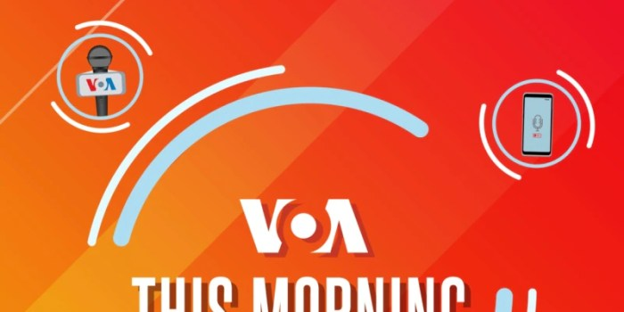VOA This Morning 11 Agustus 2021