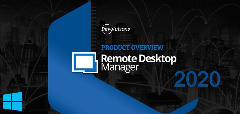Remote Desktop Manager Enterprise v2020.2.16.0 Final