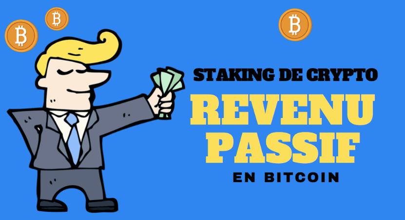 générer un revenu passif avec le staking de crypto