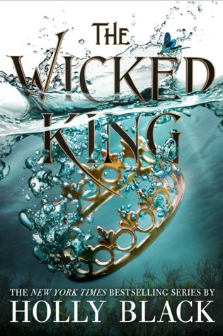 The Wicked King (The Folk of the Air #2) – Holly Black