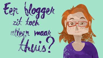 Een blogger zit alleen maar thuis achter haar laptop?