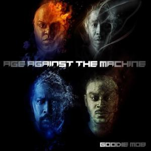GOODIE MOB - Age Agains The Machine