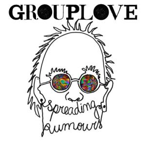 Groupelove - Spreading Rumors
