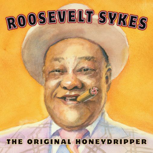 Roosevelt Sykes - The Original Honeydripper