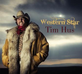Tim Hus - Western Star