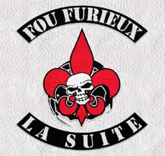 Fou Furieux - La Suite