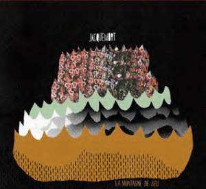 Jacquemort - La montagne de feu