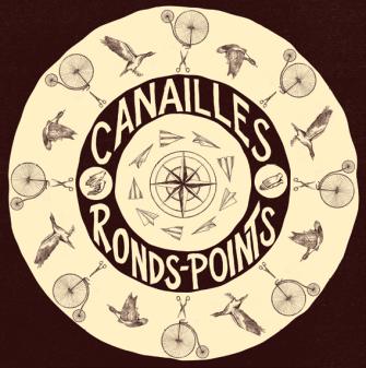 Canailles - Ronds-points