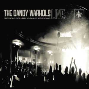 The Dandy Warhols -  Thirteen tales from