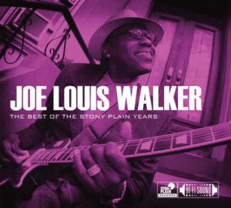 Joe Louis Walker - The Best of the Stony Plain Years