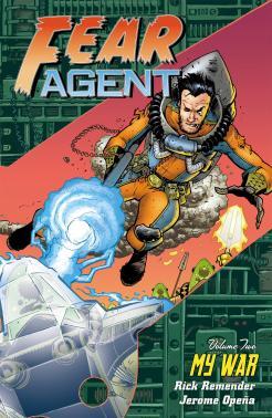Fear Agent Vol.2