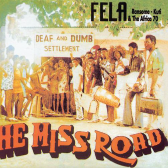 Fela - He Miss Road