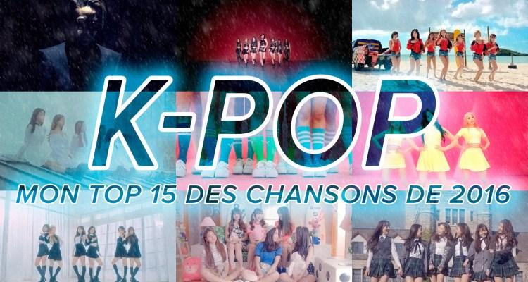Mes chansons favorites K-Pop de 2016